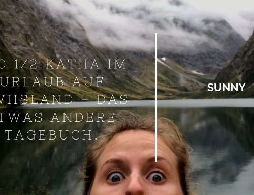 #40 1/2 Katha im Urlaub auf Kiwiisland – das etwas andere Tagebuch!